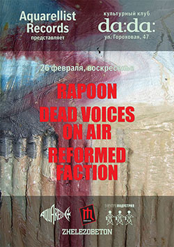 Rapoon / Dead Voices On Air / Reformed Faction