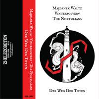 Majdanek Waltz · Vintersolverv · The Noktulians - Der Weg der Toten