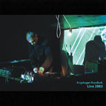 Kryptogen Rundfunk - Live 2005