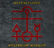 Astralfluidz - Mysterium Magnum